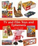 Ward, Arthur - TV and Film Toys (Crowood Collectors') - 9781861269263 - V9781861269263