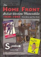 Doyle, Peter, Evens, Paul - The Home Front: British Wartime Memorabilia, 1939-1945 (Crowood Collectors) - 9781861269270 - V9781861269270