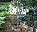 Littlewood, Michael - The Organic Gardener's Handbook - 9781861269362 - V9781861269362