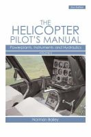 Bailey, Norman - Helicopter Pilot's Manual Vol 2: Powerplants, Instruments and Hydraulics - 9781861269911 - V9781861269911