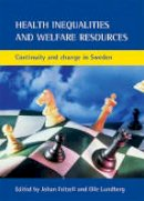 - Health Inequalities and Welfare Resources - 9781861347572 - V9781861347572