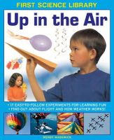 Madgwick, Wendy - First Science Library: Up in the Air - 9781861473509 - V9781861473509