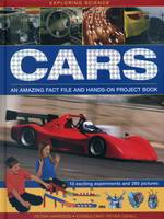 Harrison, Peter - Exploring Science: Cars: An Amazing Fact File And Hands-On Project Book - 9781861476425 - V9781861476425