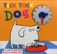 Emma Dodd - Tick Tock Dog - 9781861477187 - V9781861477187