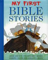 Jan Lewis - My First Bible Stories: Adam And Eve, Noah's Ark, Moses, Joseph, David And Goliath, Jesus - 9781861477378 - V9781861477378
