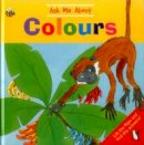Jan Lewis - Ask Me About Colours: Lift The Flaps And Find The Answers! - 9781861477750 - V9781861477750