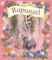 Beverlie Manson - Stories to Share: Rapunzel - 9781861478276 - V9781861478276