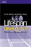 Hendry, Leo B.; Kloep, Marion (Associate Professor, Department of Psychology, Trondheim, Norway) - Lifespan Development - 9781861527547 - V9781861527547