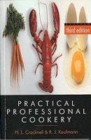Cracknell, H. L., Kaufmann, R. J. - Practical Professional Cookery - 9781861528735 - V9781861528735