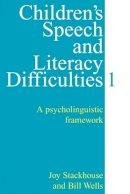 Stackhouse, Joy; Wells, Bill - Children's Speech and Literacy Difficulties - 9781861560308 - V9781861560308