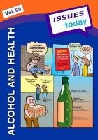 Acred, Cara - Alcohol and Health (Issues Today Series) - 9781861686817 - V9781861686817