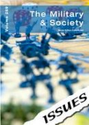 Cara Acred - The Military & Society (Issues Series) - 9781861687210 - V9781861687210