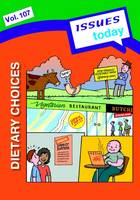 Cara Acred - Dietary Choices Issues Today Series - 9781861687340 - V9781861687340