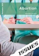 Cara Acred - Abortion: 302 (Issues Series) - 9781861687470 - V9781861687470