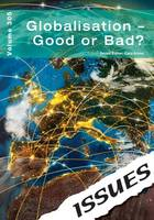 Cara Acred - Globalisation - Good or Bad?: 305 (Issues Series) - 9781861687500 - V9781861687500