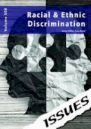 Cara Acred - Racism & Ethnic Discrimination: 308 (Issues Series) - 9781861687586 - V9781861687586