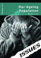 Cara Acred - Our Ageing Population: 311 (Issues Series) - 9781861687616 - V9781861687616