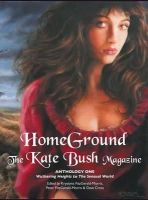 - Homeground: The Kate Bush Magazine: Anthology One: 'Wuthering Heights' to 'The Sensual World' - 9781861714800 - V9781861714800