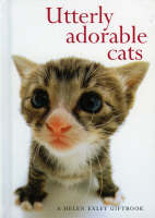 Stuart Macfarlane, Linda Macfarlane - Utterly Adorable Cats - 9781861874269 - KHS1031542