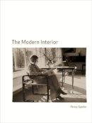 Sparke, Penny - The Modern Interior - 9781861893727 - V9781861893727