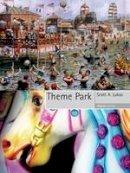 Lukas, Scott A. - Theme Park - 9781861893949 - V9781861893949