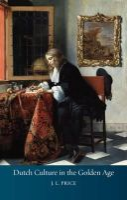 Price, J.L. - Dutch Culture in the Golden Age - 9781861898005 - V9781861898005