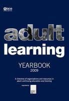 National Institute of Adult Continuing Education - Adult Learning Yearbook 2009 - 9781862013803 - V9781862013803