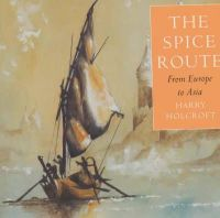 Holcroft, Harry - The Spice Route - 9781862054240 - V9781862054240
