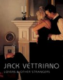 Vettriano, Jack - Lovers and Other Strangers - 9781862058538 - V9781862058538