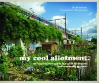 Leendertz, Lia - My Cool Allotment - 9781862059665 - V9781862059665