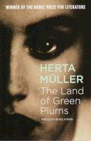 Herta Muller - Land of Green Plums - 9781862072602 - V9781862072602