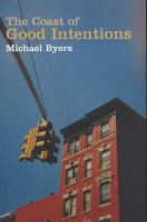 Michael Byers - The Coast of Good Intentions - 9781862076495 - KNW0007114