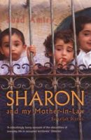 Suad Amiry - Sharon and My Mother-in-law: Ramallah Diaries - 9781862078116 - KNW0008648