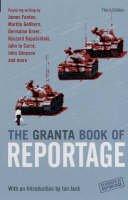 - The Granta Book of Reportage - 9781862078154 - V9781862078154