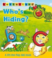 Wendon, Lyn - Who's Hiding ABC Flap Book - 9781862092907 - V9781862092907
