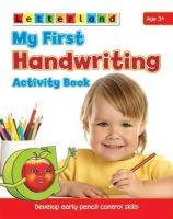Freese, Gudrun, Milford, Alison, Holt, Lisa - My First Handwriting Activity Book (Letterland) - 9781862097414 - KSG0013630
