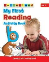 Freese, Gudrun, Milford, Alison, Holt, Lisa - My First Reading Activity Book: Develop Early Reading Skills (My First Activity Books) - 9781862097421 - KRS0030491