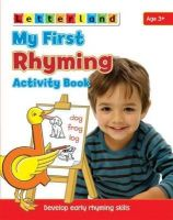Gudrun Freese - My First Rhyming Activity Book: Develop Early Rhyming Skills (My First Activity Books) - 9781862097445 - V9781862097445