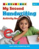 Freese, Gudrun, Milford, Alison, Holt, Lisa - My Second Handwriting Activity Book (My Second Activity Book) - 9781862097452 - KRS0030490