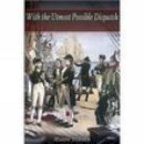 Turner, Harry - With the Utmost Possible Dispatch: Poems of Nelson's Navy - 9781862271753 - V9781862271753