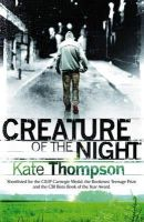 Thompson, Kate - Creature of the Night (Definitions) - 9781862303508 - KOC0007306