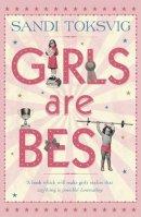 Toksvig, Sandi - Girls Are Best - 9781862304291 - V9781862304291