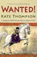 Kate Thompson - Wanted! - 9781862305199 - V9781862305199