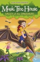Osborne, Mary Pope - The Magic Tree House 1: Valley of the Dinosaurs - 9781862305236 - V9781862305236