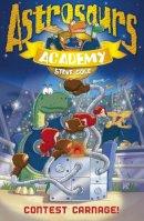 Cole, Steve - Astrosaurs Academy: Contest Carnage! - 9781862305557 - V9781862305557