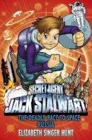 Hunt, Elizabeth Singer - Jack Stalwart: The Deadly Race to Space - 9781862306349 - V9781862306349