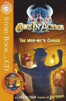 Cole, Steve - Cows in Action: The Moo-my's Curse: Book 2 - 9781862306646 - KTJ0007353
