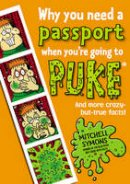 Symons, Mitchell - Why You Need a Passport When You're Going to Puke - 9781862307582 - V9781862307582