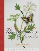 Nicholas, Jane - Stumpwork Butterflies & Moths (Milner Craft Series) - 9781863514521 - V9781863514521