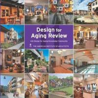 American Institute of Architects - Design for Aging Review 2011: AIA Design for Aging Knowledge Community - 9781864704983 - V9781864704983